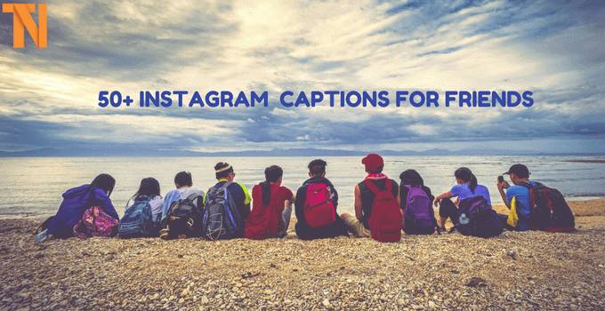 1000+ Best Instagram Captions List 2018 for Friends, Selfies, Cool, Funny, Good, Girls, Boys