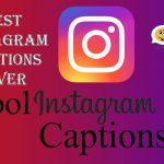 Best Instagram Captions Ever