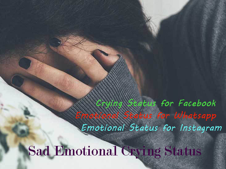 Sad Emotional Crying Status