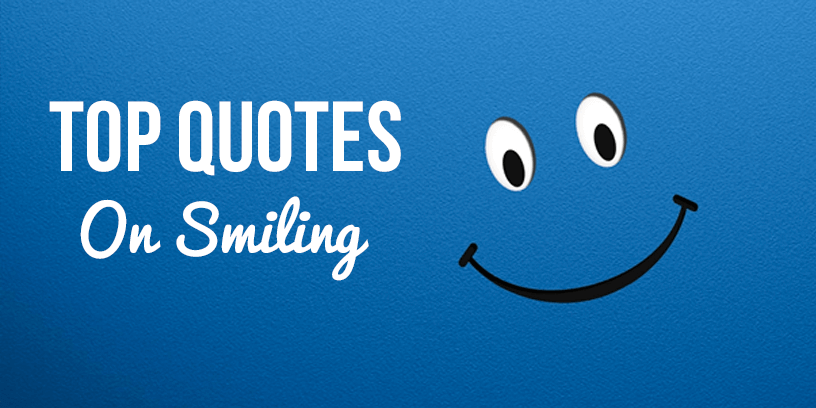 50 Best Smile Quotesstatus And Sayings To Cheer You Up Generate