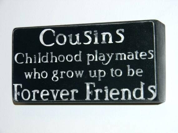 101 Best Cousin Quotes U0026 Sayings Images