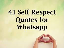 Self Respect Status Quotes Messages Generate Status