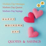101 Mothers Day Quotes to Show Mom You Care