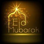 Best Eid Al Fitr Greetings 2018