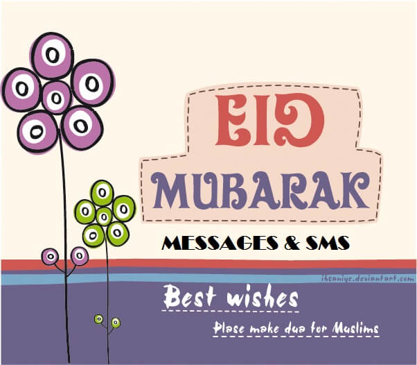 Latest Eid Mubarak Messages 2018
