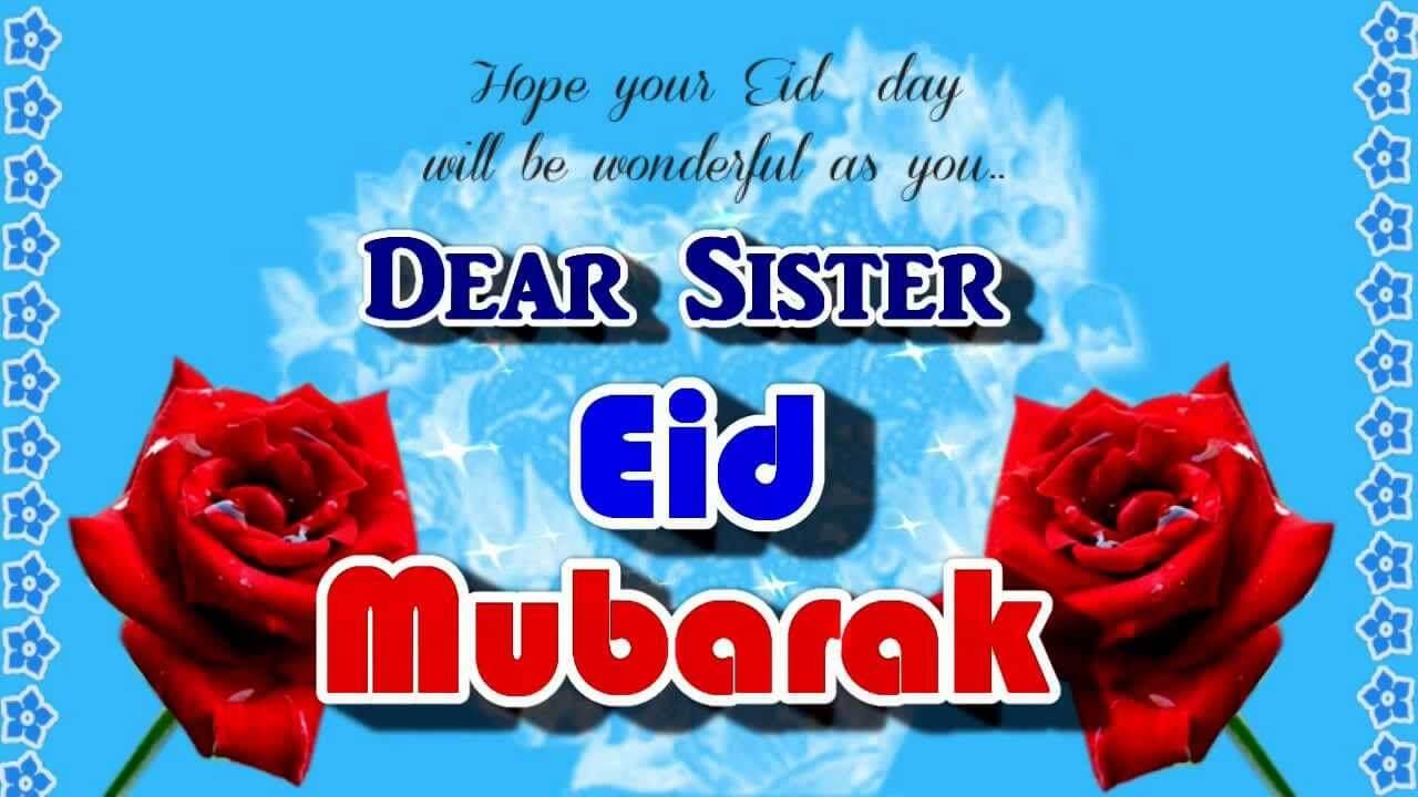 Eid Mubarak Messages for Sister 2018