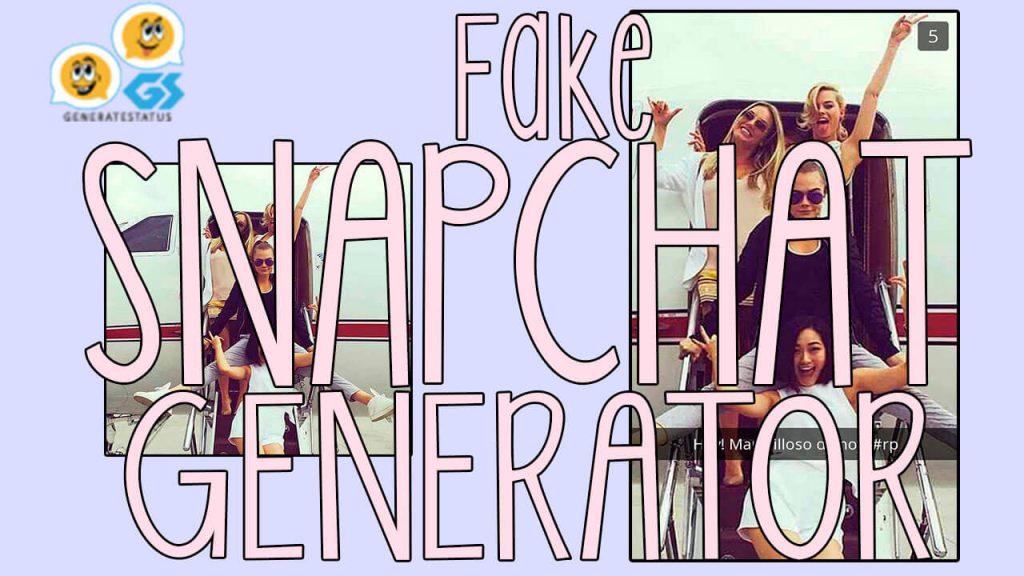 Fake Snapchat Generator