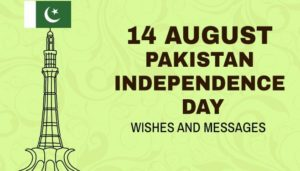 Pakistan Independence day Messages, Status & Quotes