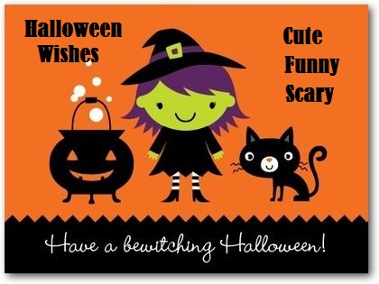 30 Cute And Funny Halloween Wishes And Sayings