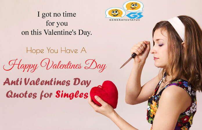 30 Anti Valentines Day Quotes For Singles