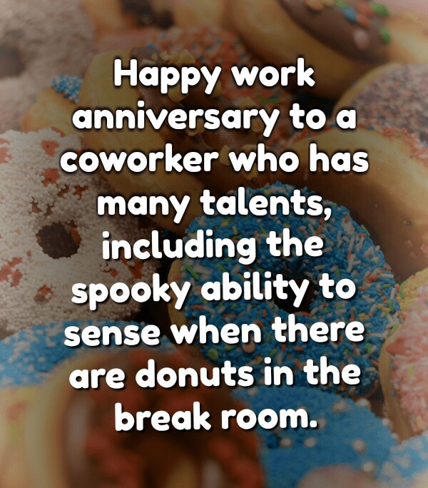 Funny Work Anniversary Quotes