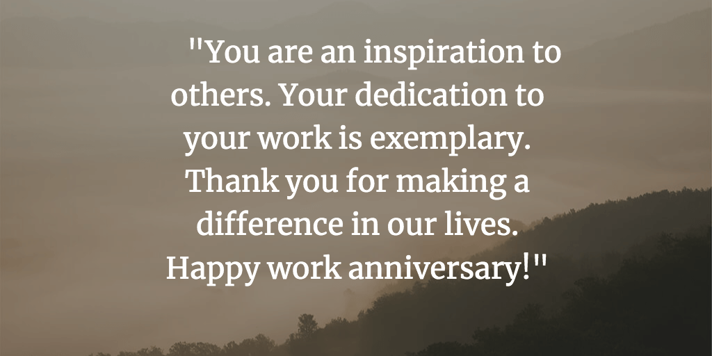 Work Anniversary Quotes from Boss