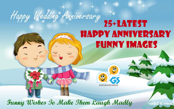 25+Latest Happy Anniversary Funny Images