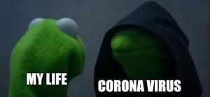 Coronavirus My Life