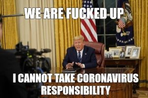 Trump Cannot Handle Corona