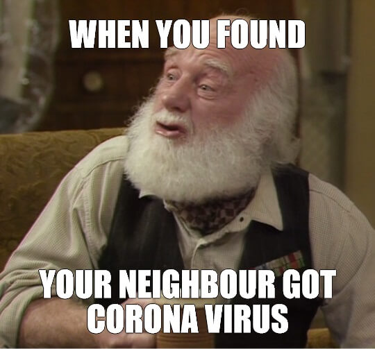 Neightbour got coronavirus