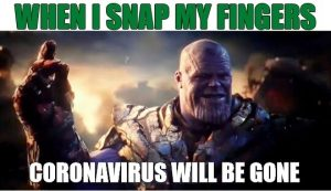 Thanos Can Kill Coronavirus